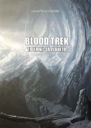 Blood Trek – TajemniczaPlaneta